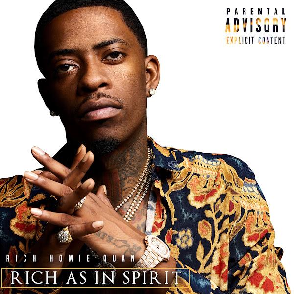 Rich Homie Quan - Rich As In Spirit Cover