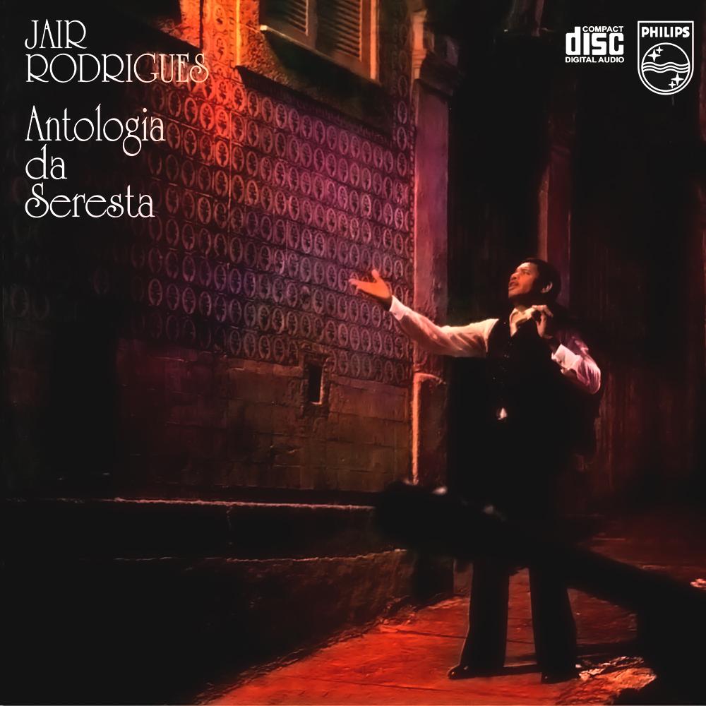 Jair Rodrigues - Antologia Da Seresta [1979]
