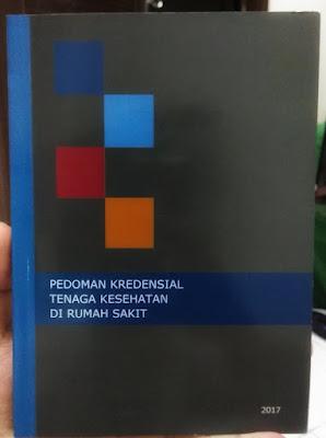 Buku Pedoman Kredensial Tenaga Kesehatan di Rumah Sakit