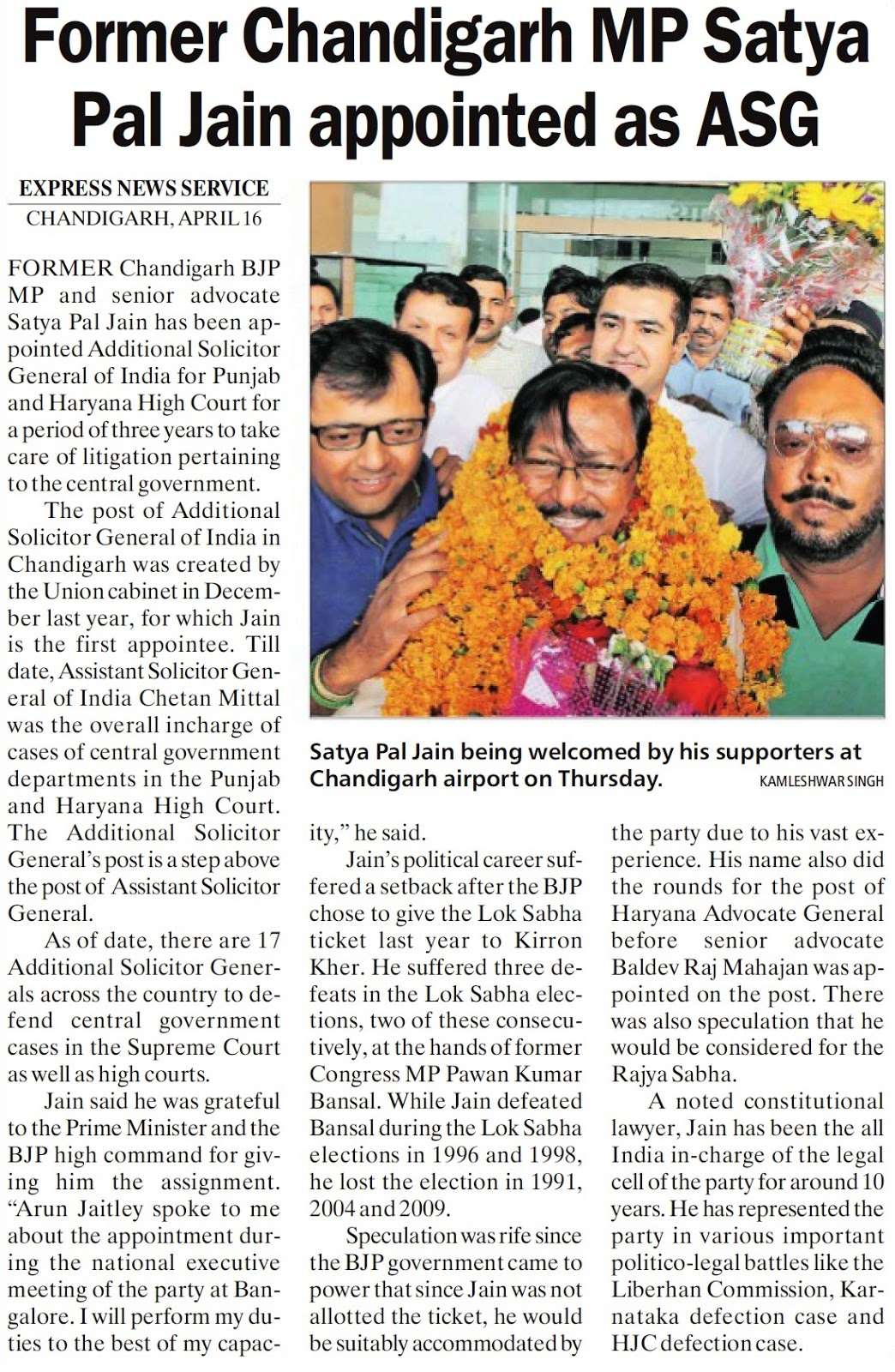Satya Pal Jain being welcomed by his supporters at Chandigarh airport on Thursday.