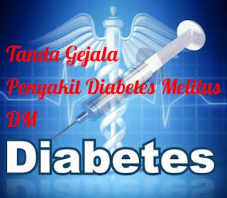 Tanda Gejala Penyakit Diabetes DM