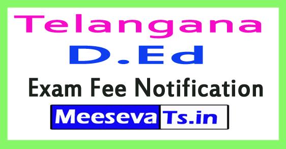 TS D.Ed Exam Fee Notification
