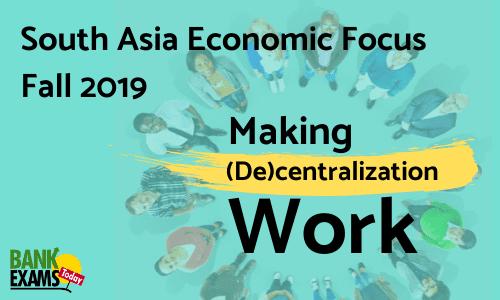 South Asia Economic Focus Fall 2019: Making (De)centralization Work