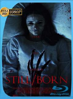 Still/Born (2017)HD [1080p] Latino [GoogleDrive] SilvestreHD