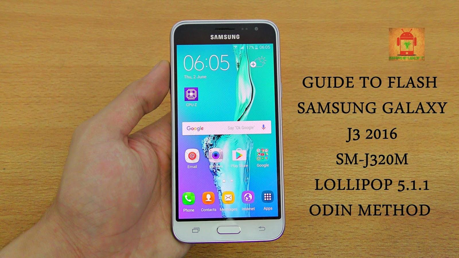 Guide To Flash Samsung Galaxy J3 2016 SM-J320M Lollipop 5 1