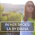 In Her Shoes: LA by Diana