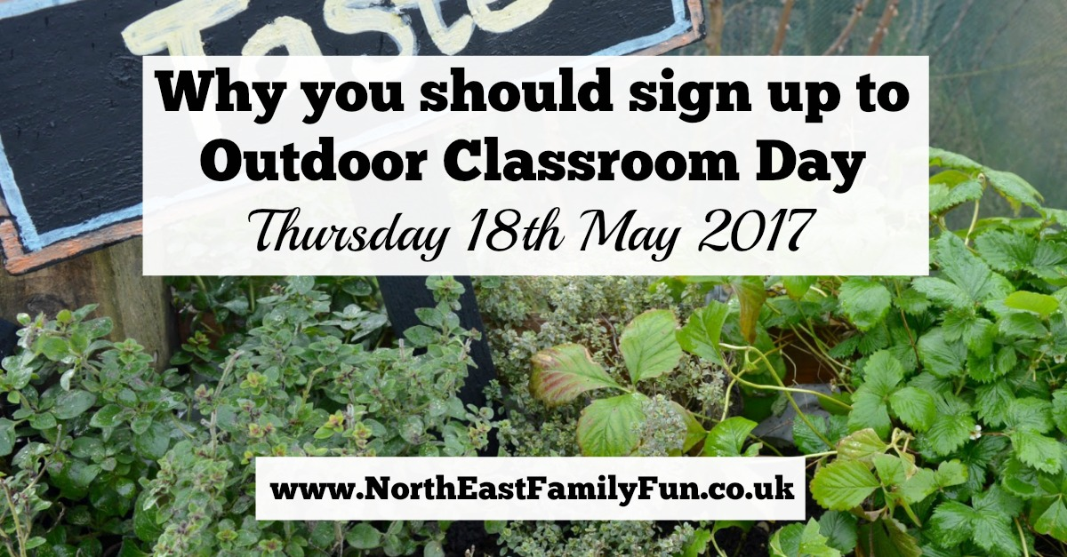 Why you should sign up to Outdoor Classroom Day | Thursday 18th May 2017