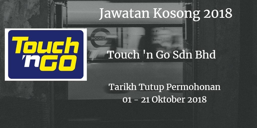 Jawatan Kosong Touch 'n Go Sdn Bhd  01 - 21 Oktober 2018