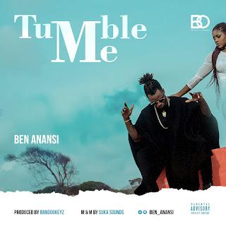 Music: Ben Anansi - Tumble Me
