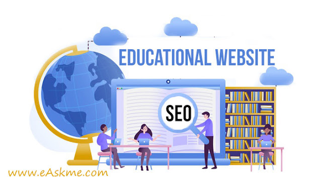 Tips on How To Do SEO Campaign For Educational Websites: eAskme