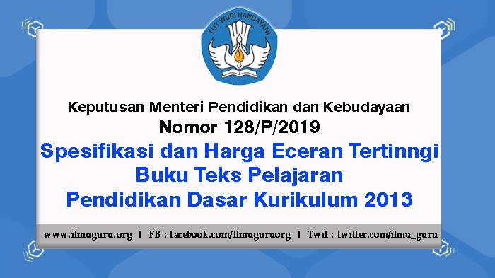 Keputusan Menteri Nomor 128 Tahun 2019