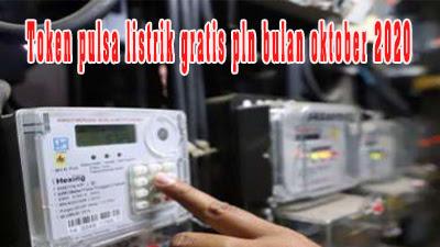 Token pulsa listrik gratis pln bulan Oktober 2020