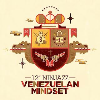 "12"" Ninjazz - Venezuelan Mindset (2014) (Venezuela)"