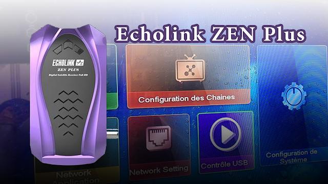 حصريا بعد اصدار Echolink ZEN شركة اكولينك تصدر جهاز جديد Echolink ZEN Plus تعرف على مميزاته