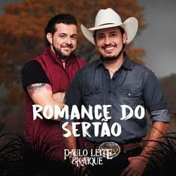 Baixar Romance do Sertão – Paulo Leite e Kaique Mp3