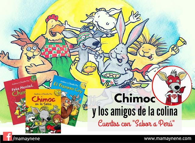 Chimoc y los amigos de la Colina, cuentos con sabor a Perú.