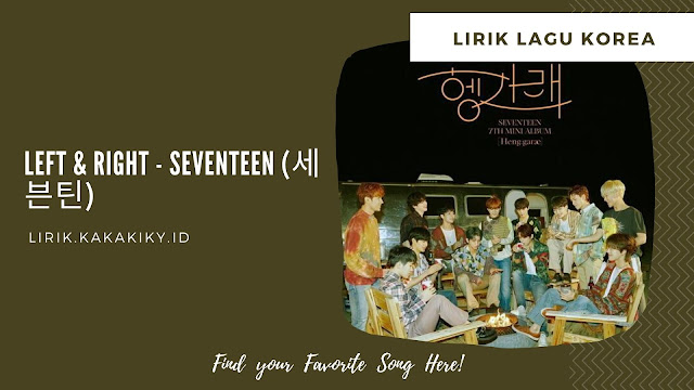 lirik lagu seventeen left & right