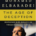 ملخص: عصر الخداع The Age of Deception: Nuclear Diplomacy in Treacherous Times