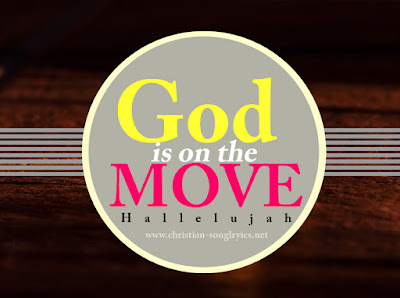 God is on the Move!