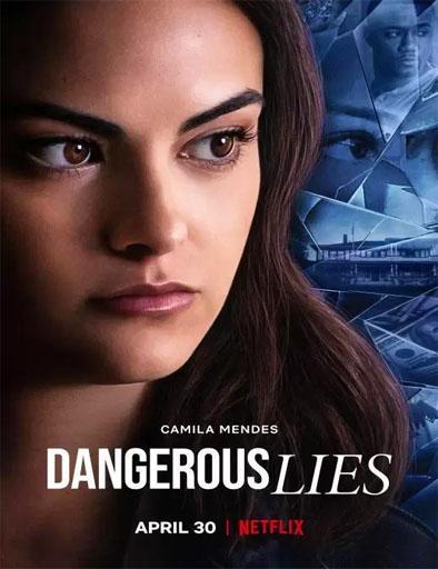 Mentiras peligrosas