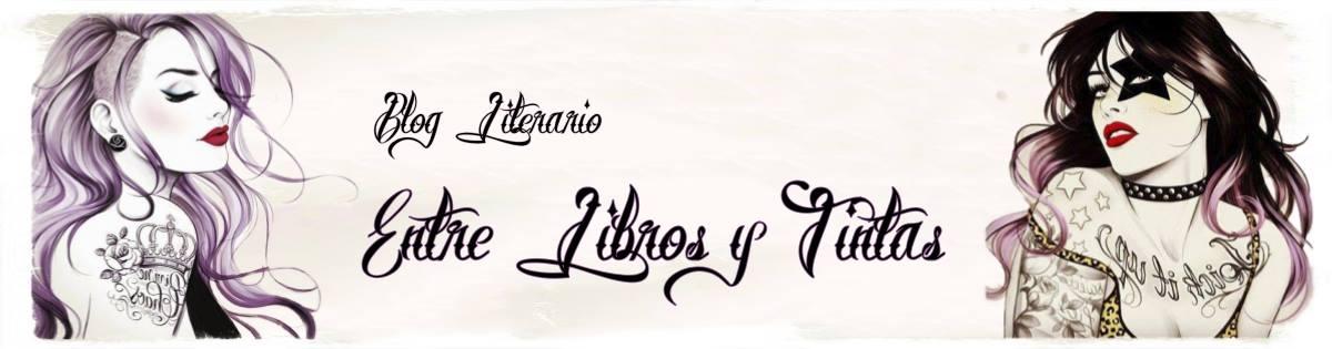 Blog Literario Entre Libros y Tintas