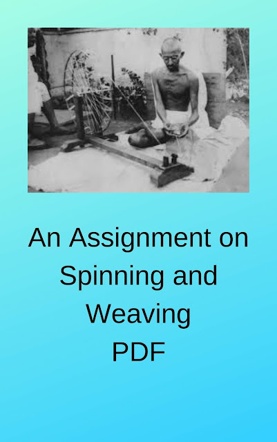 An Assignment on Spinning and Weaving for College Students