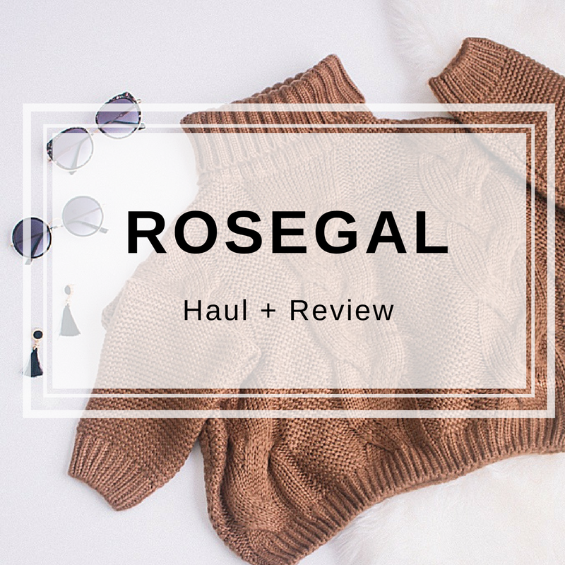 Rosegal Haul + Blog Review