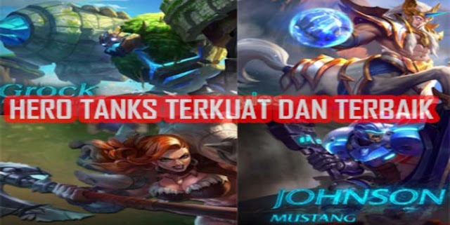 Hero Tank Terkuat Mobile Legend