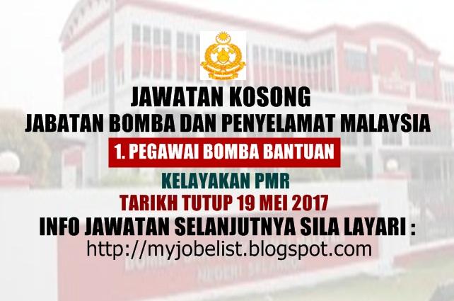 Jawatan Kosong di Jabatan Bomba dan Penyelamat Malaysia Mei 2017