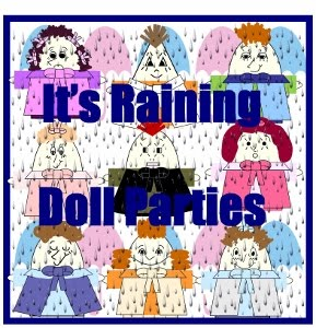 WELCOME TO IT'S RAINING DOLL PARTIES