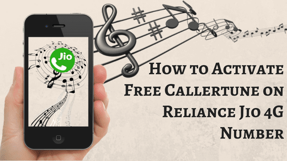 How to Activate Free Callertune on Reliance Jio 4G Number