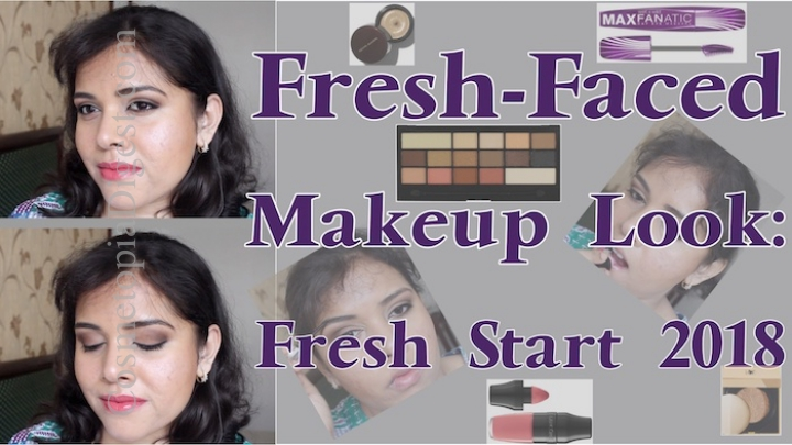 Here's a a wearable, fresh-faced makeup look tutorial, to make a fresh start for 2018.