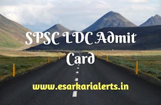 SPSC LDC Admit Card 2017