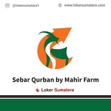Lowongan Kerja Medan, Sebar Qurban by Mahir Farm Juni 2021