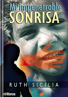 Mi Impenetrable Sonrisa - Ruth Sicilia Torres