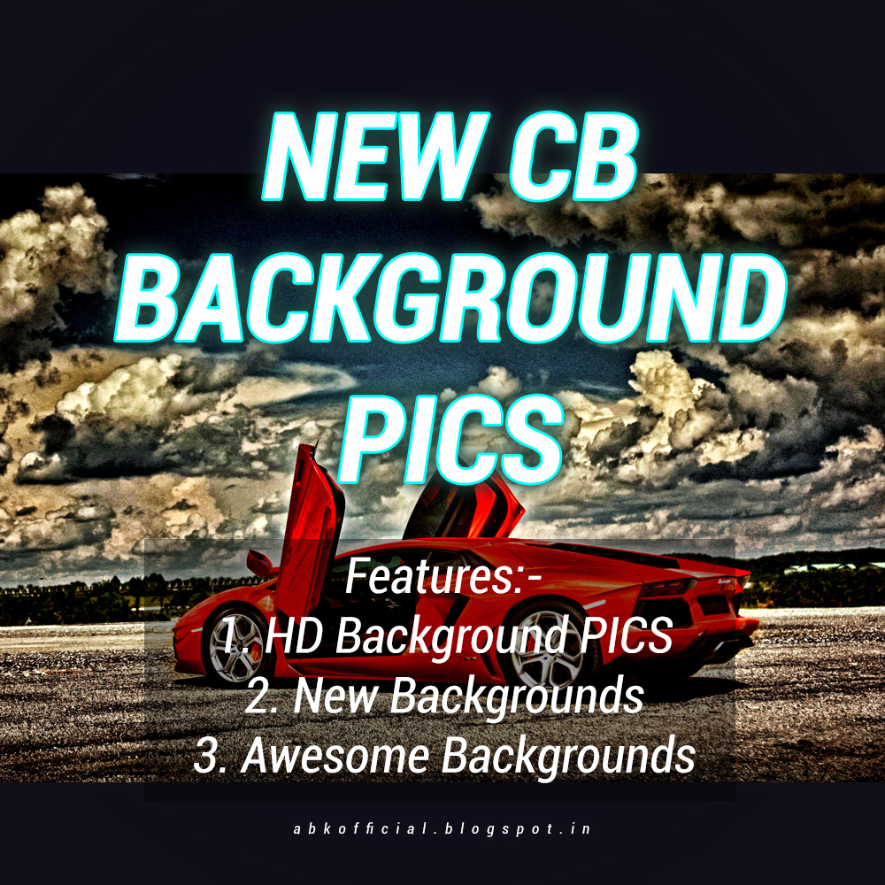 New Cb Background Pics Cb Editing Backgrounds By Abk Creation