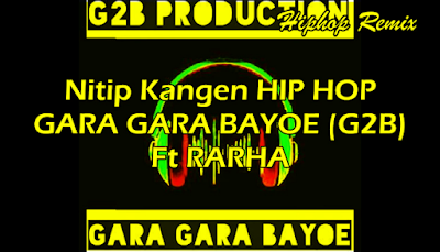 Download Lagu G2B Album terbaru-Download Lagu G2B full Album-Download Lagu G2B Album Hip-Hop Dangdut Stasiun Tugu -Download Lagu G2B Album Hip-Hop Dangdut Stasiun Tugu Full RAR-Download Lagu G2B Konco Bajingan-Download Lagu G2B Bojoku Seneng Selingkuh-Download Lagu G2B Cewek Sialan