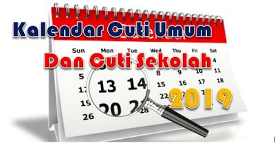 Kalendar tarikh hari kelepasan am 2019 cuti umum dan cuti sekolah 2019
