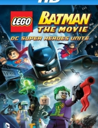 LEGO Batman: The Movie - DC Super Heroes Unite | Bmovies