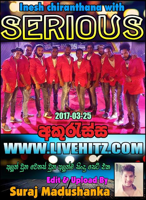 SERIOUS LIVE IN AKURESSA 2017-03-25