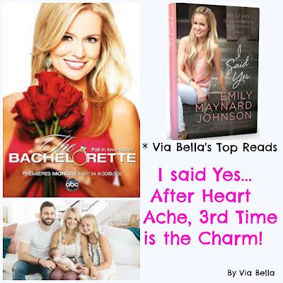 Emily Maynard, I said Yes, The Bachelor, The Bachelorette, Via Bella's Top Reads