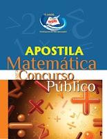 Apostila Matérias para Concursos Públicos. preparatória Matemática.