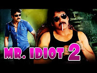 Mr Idiot 2 2017 Full South Indian Movie Dubbed In Hindi Download