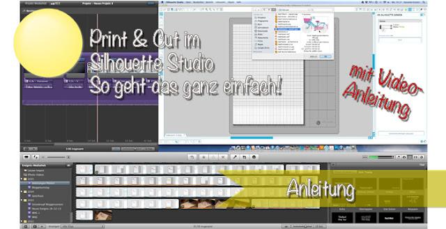 Anleitung mit Video zu Print & Cut mit dem Silhouette Studio