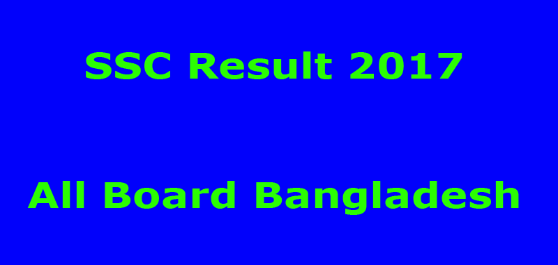 SSC Result 2017 All Board Bangladesh