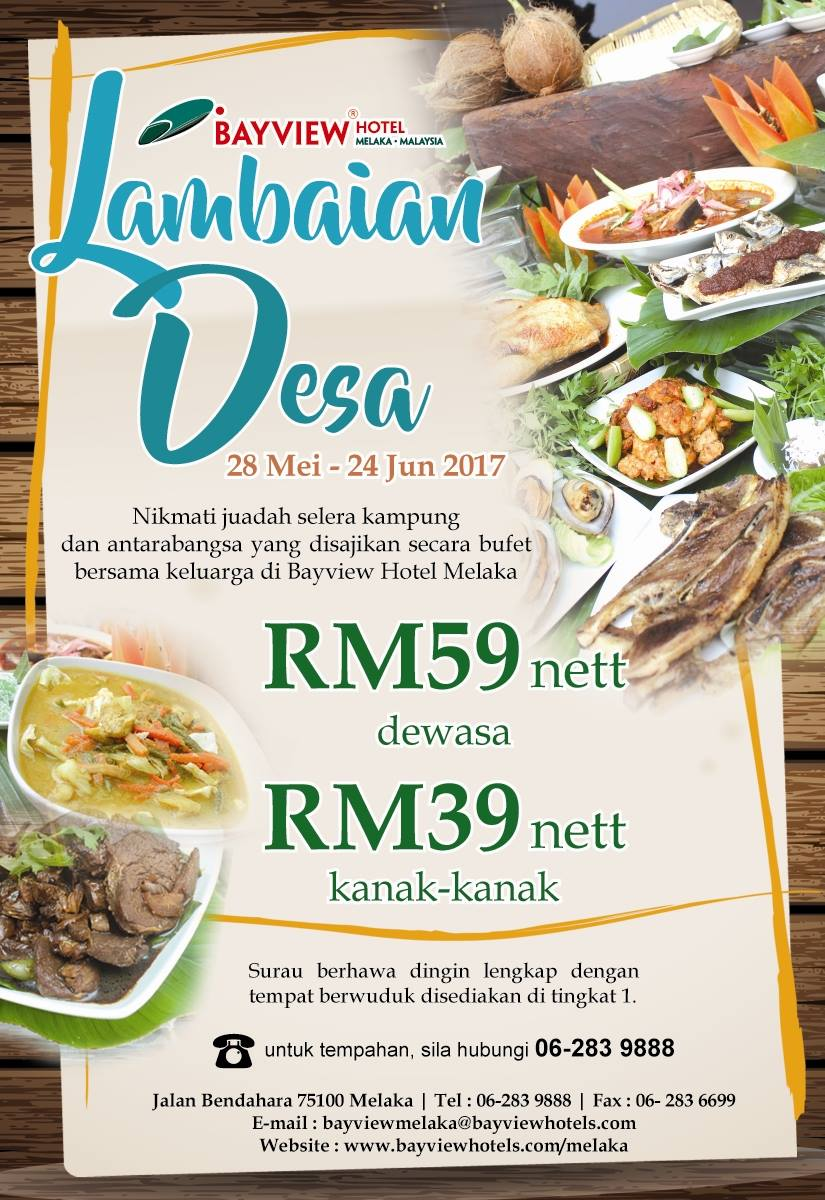 bayview hotel melaka buffet ramadhan