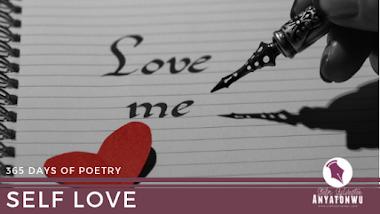 Self Love | Stefn Sylvester Anyatonwu