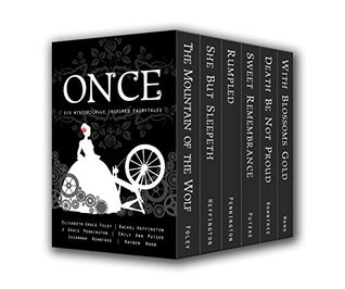 Once: Six Historically Inspired Fairytales (5 star review)