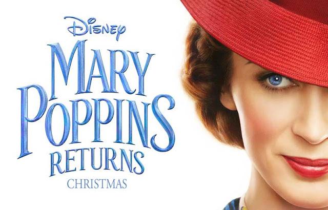 لمحبي الفانتازيا فيلم Mary Poppins Returns سيأخذك في رحلة عائلية مليئة بالموسيقى والتشويق