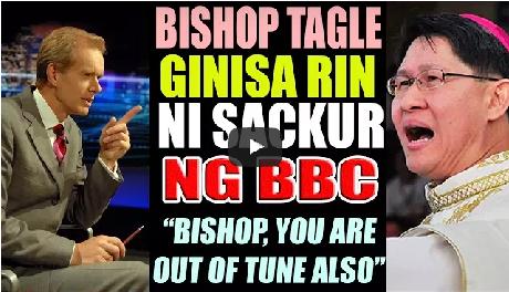2rR90dH BISHOP TAGLE NASUPALPAL RIN NI SACKUR SA BBC HARDTALK! OUT OF TUNE DIN!WATCH!